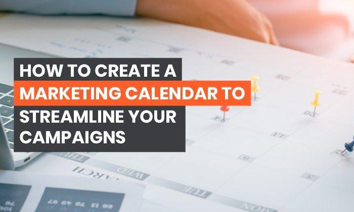 Cómo crear un calendario de marketing que agilizará sus campañas