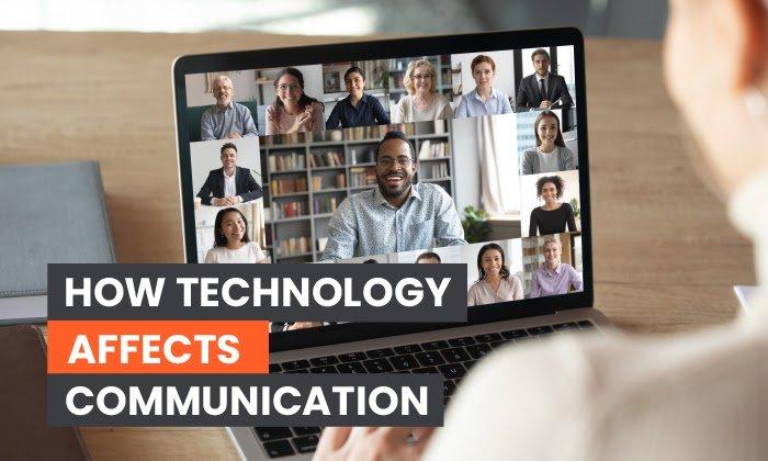 cómo la tecnología afecta la comunicación