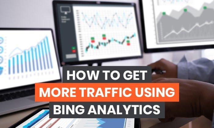 Cómo obtener más tráfico con Bing Analytics