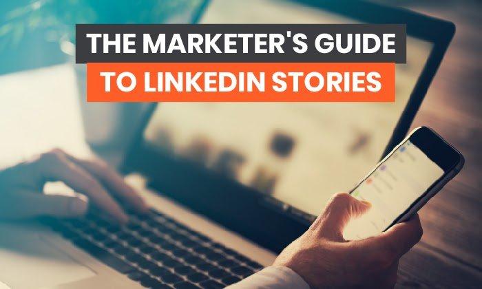 La guía de marketing en las historias de LinkedIn