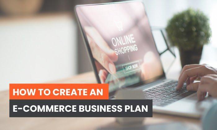 Cómo crear un plan de negocios de comercio electrónico