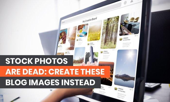 Las fotos están muertas: crea estas imágenes de blog en su lugar