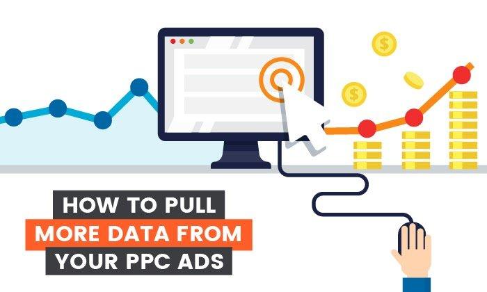 Cómo extraer más datos de anuncios PPC