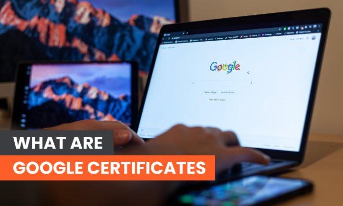 ¿Qué son los certificados de Google?