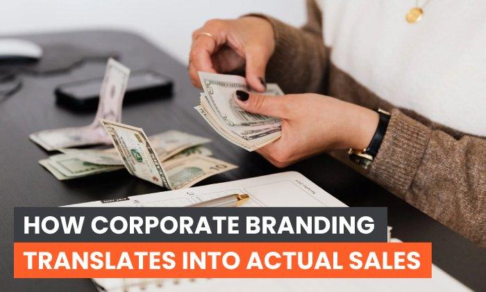 Cómo la marca de la empresa se traduce en ventas reales