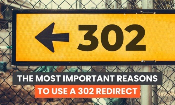 ¿Qué es un redireccionamiento 302 y por qué son importantes?
