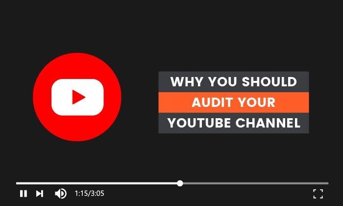 Por qué debería auditar su canal de YouTube