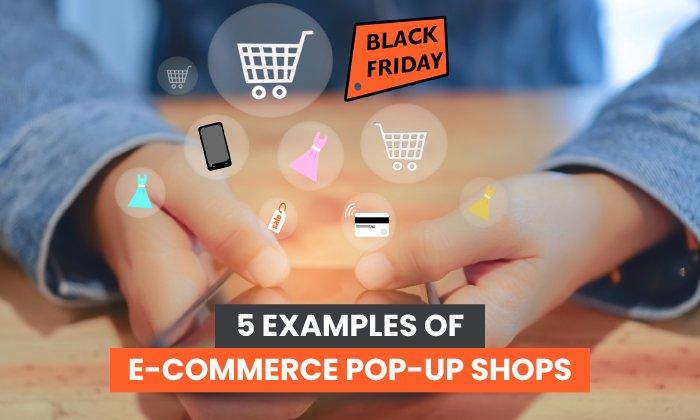 5 ejemplos de tiendas emergentes de comercio electrónico
