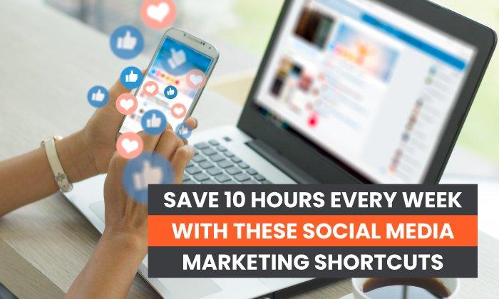 Ahorre $ 20 cada semana con estos atajos de marketing en redes sociales