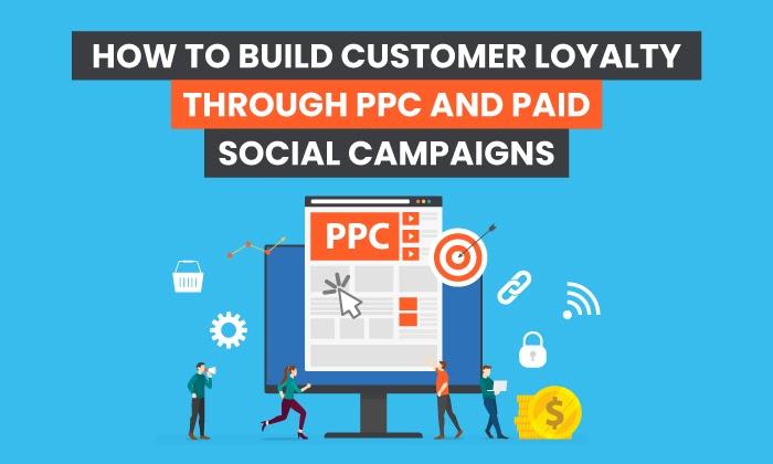 Cómo fidelizar a los clientes mediante campañas publicitarias pagas