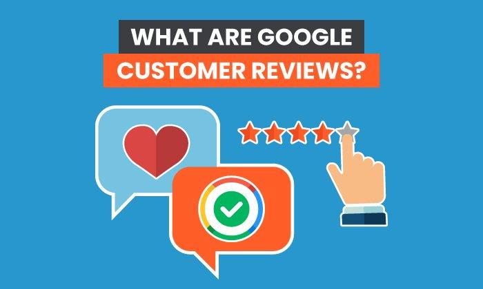 ¿Qué son las reseñas de clientes de Google?