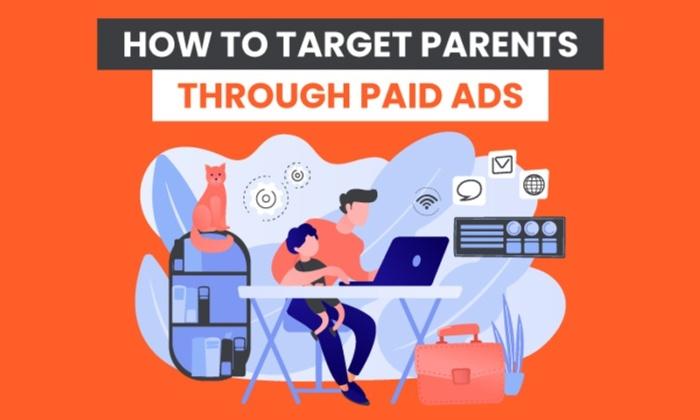 Cómo dirigirse a los padres a través de publicidad pagada