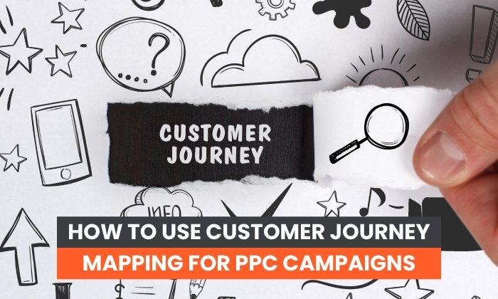 mapeo del recorrido del cliente para campañas de PPC