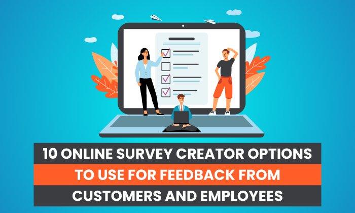 10 opciones del generador de encuestas en línea que puede utilizar para recibir comentarios