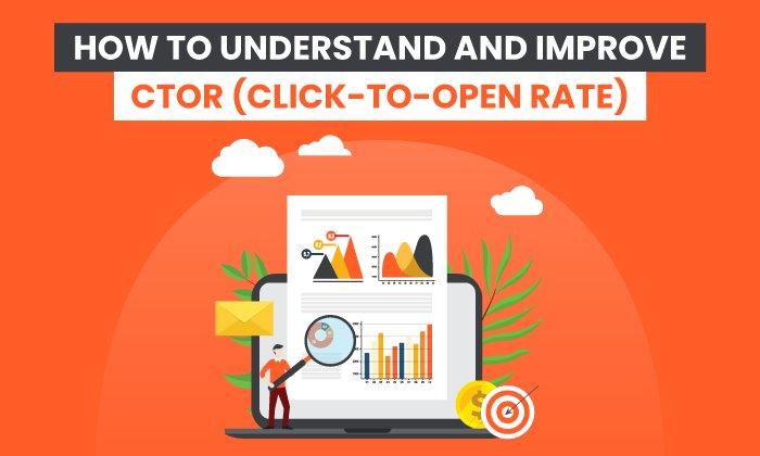 Cómo comprender y mejorar CTOR (tasa de clics para abrir)