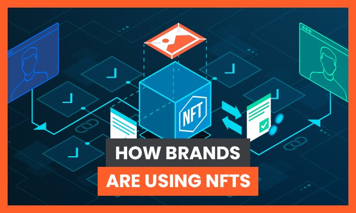Cómo utilizan las marcas las NFT