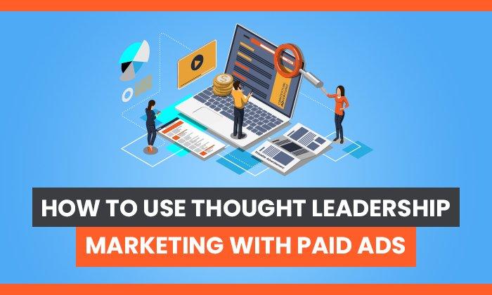 marketing de liderazgo intelectual con publicidad pagada
