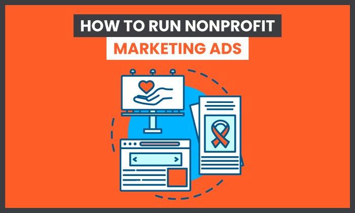 Cómo ejecutar anuncios de marketing para organizaciones sin fines de lucro